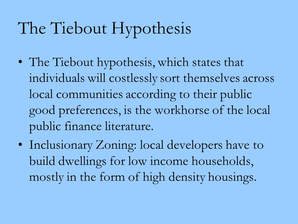 The Tiebout Hypothesis