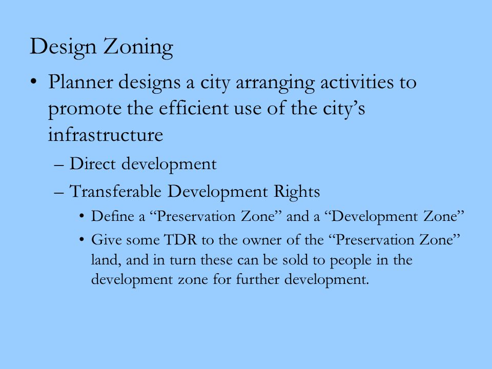 Design Zoning Planner designs a city arranging activities to promote the efficient use of the city's infrastructure.