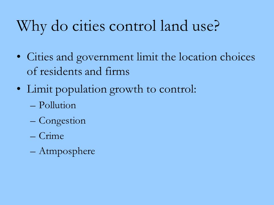 Why do cities control land use