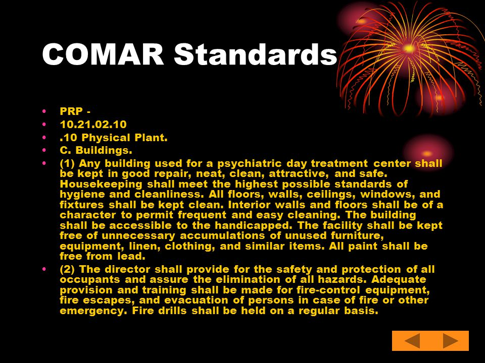 COMAR Standards PRP - 10.21.02.10 .10 Physical Plant. C. Buildings.