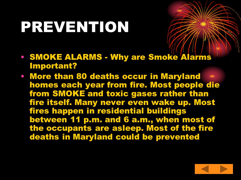 PREVENTION SMOKE ALARMS - Why are Smoke Alarms Important