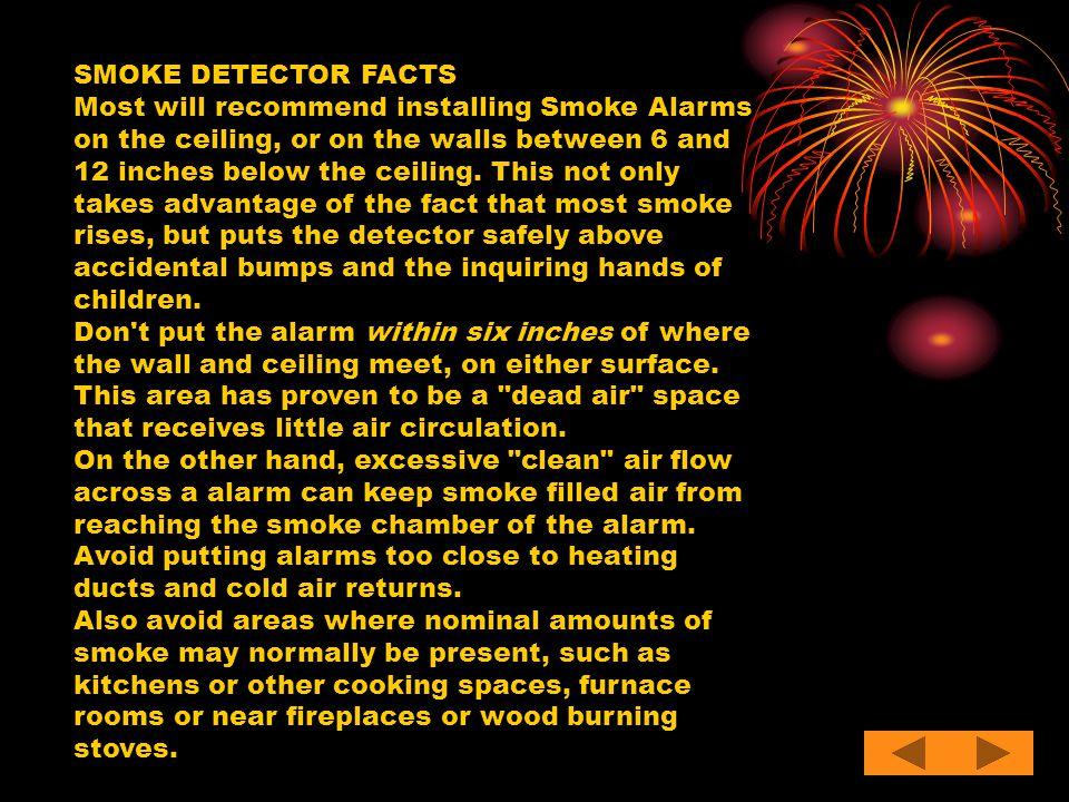 SMOKE DETECTOR FACTS