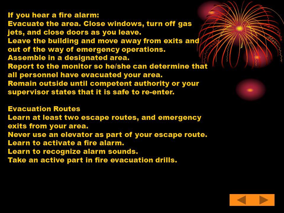 If you hear a fire alarm: