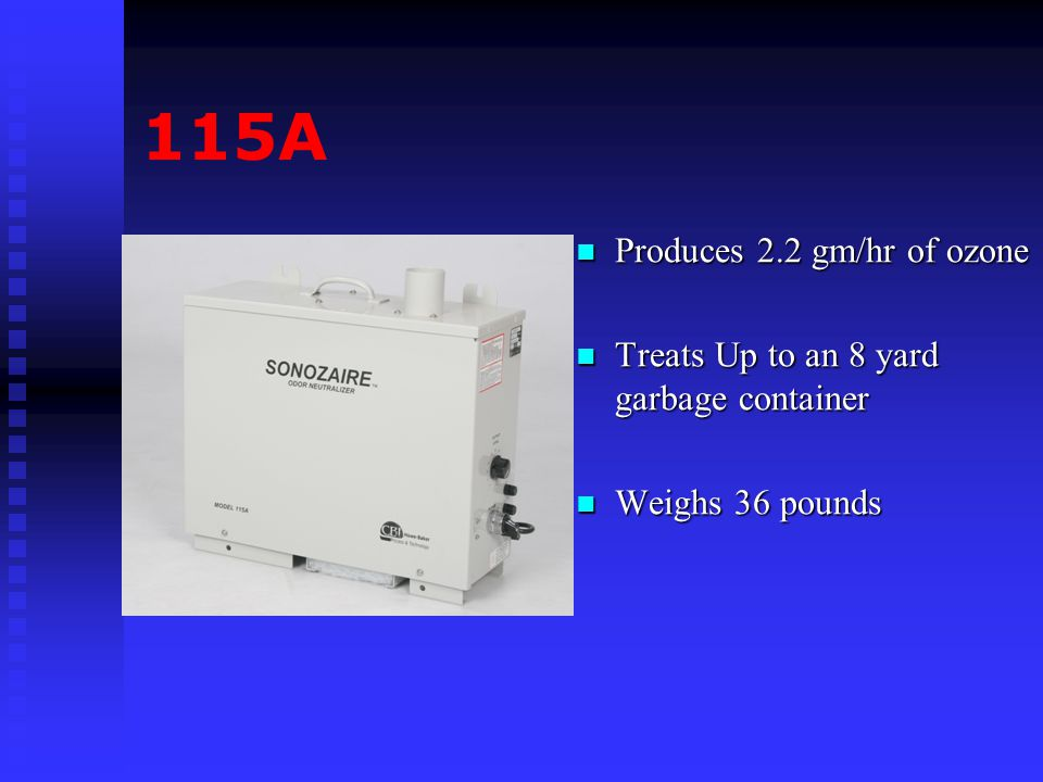 115A Produces 2.2 gm/hr of ozone