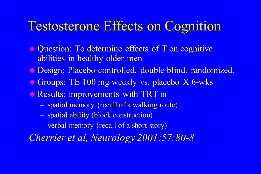 Testosterone Effects on Cognition