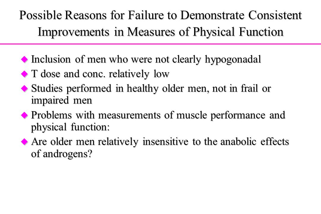Possible Reasons for Failure to Demonstrate Consistent Improvements in Measures of Physical Function