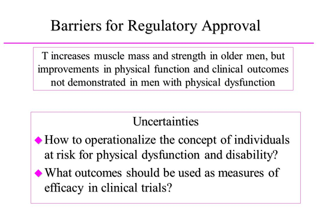 Barriers for Regulatory Approval