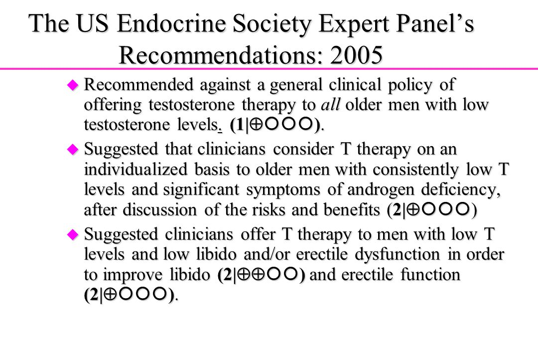 The US Endocrine Society Expert Panel's Recommendations: 2005