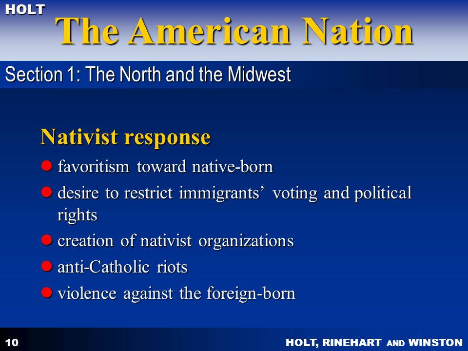 Nativist response Section 1: The North and the Midwest