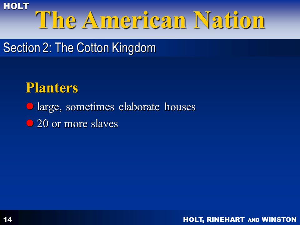 Planters Section 2: The Cotton Kingdom