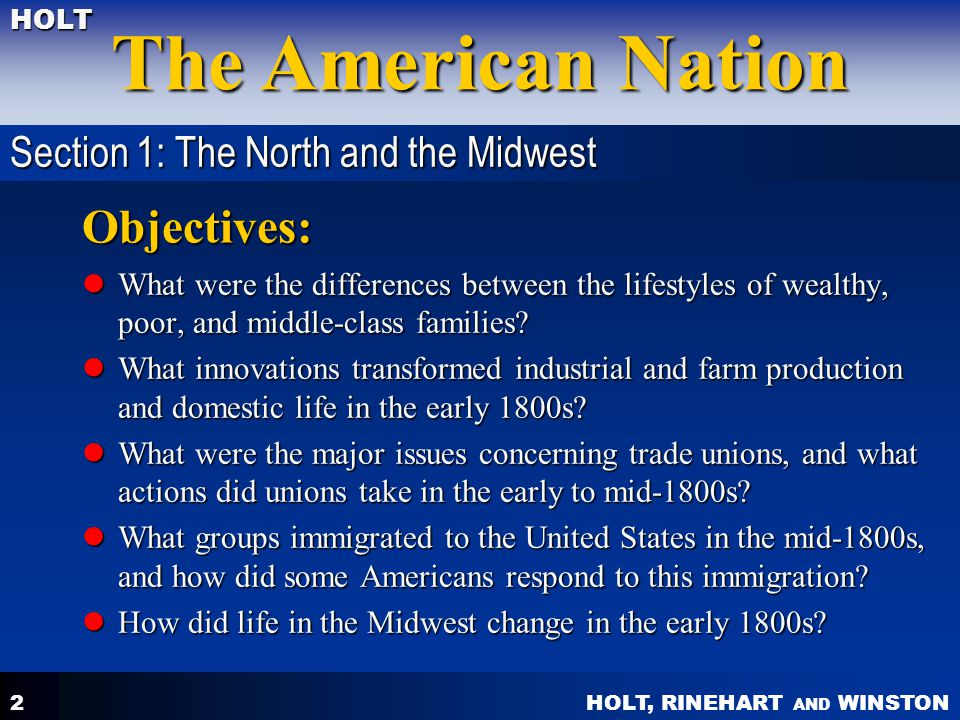 Objectives: Section 1: The North and the Midwest