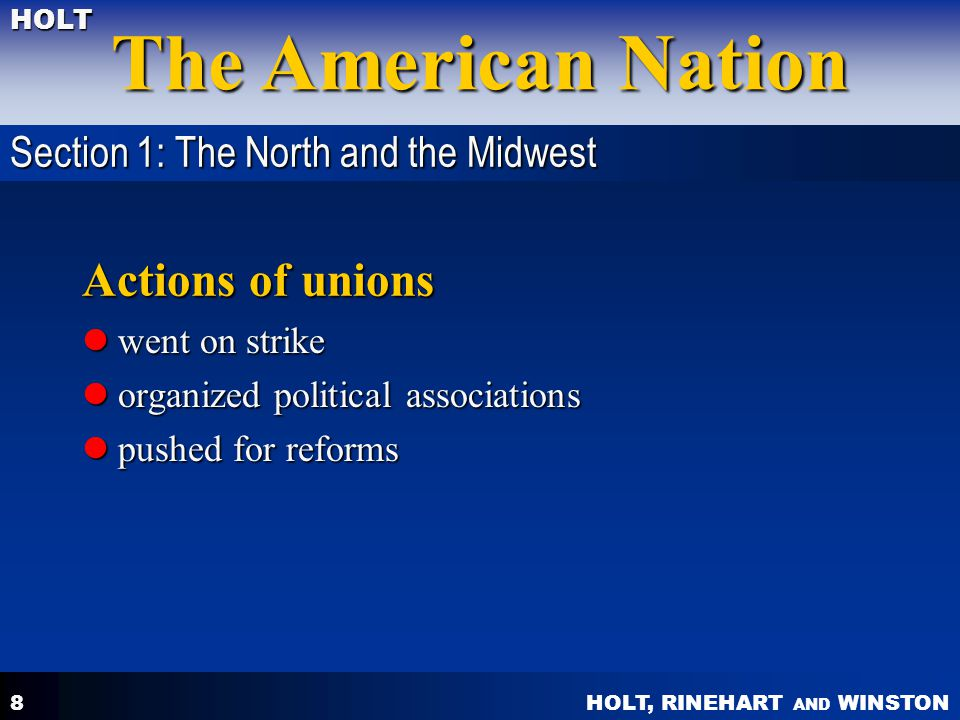 Actions of unions Section 1: The North and the Midwest went on strike