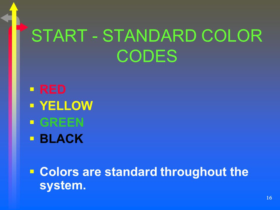 START - STANDARD COLOR CODES