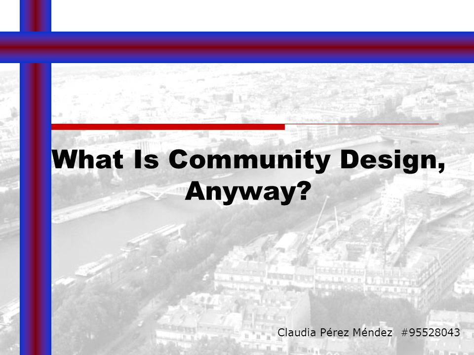 What Is Community Design, Anyway