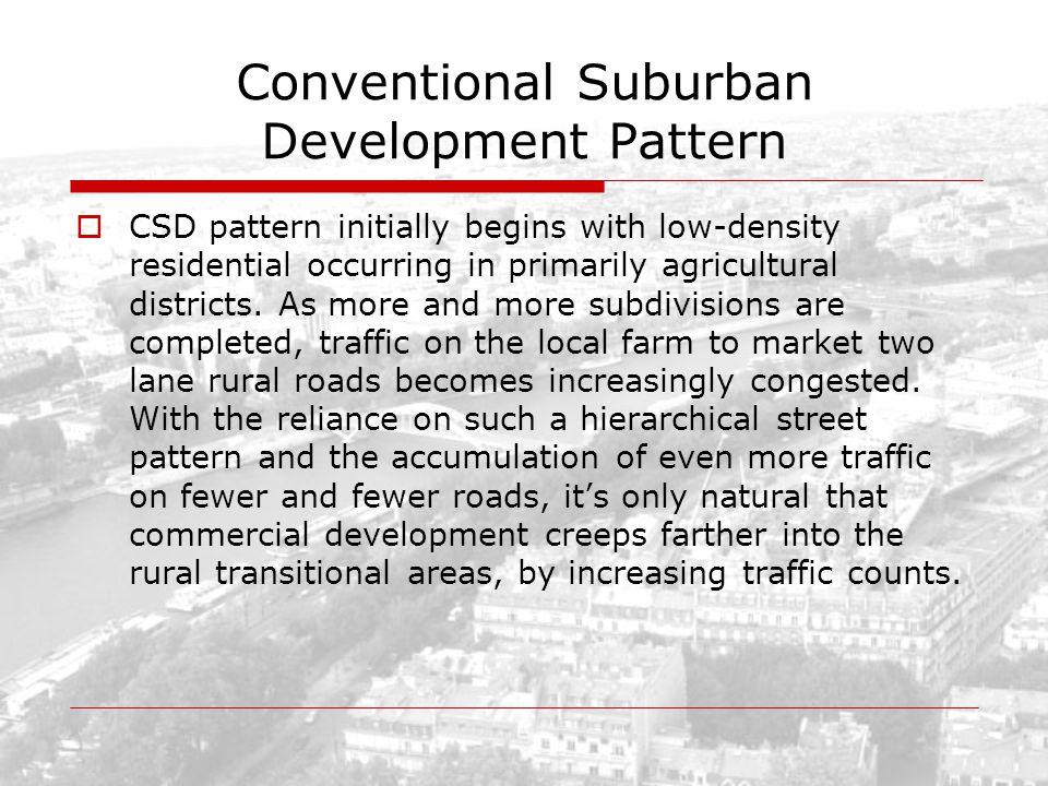 Conventional Suburban Development Pattern