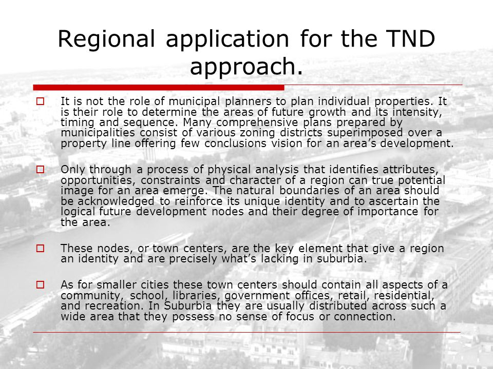 Regional application for the TND approach.