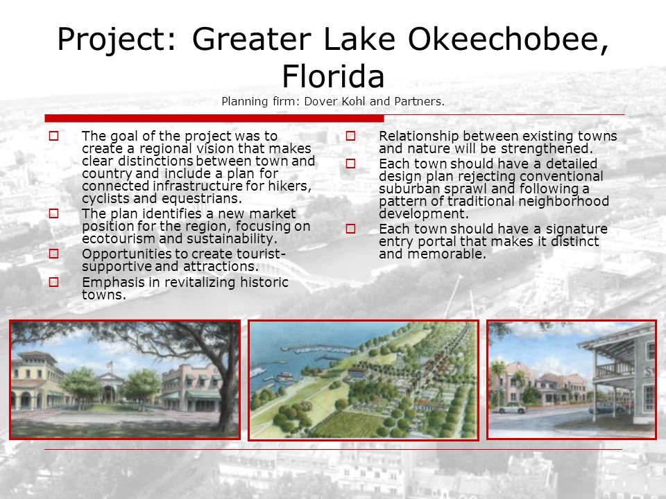 Project: Greater Lake Okeechobee, Florida Planning firm: Dover Kohl and Partners.