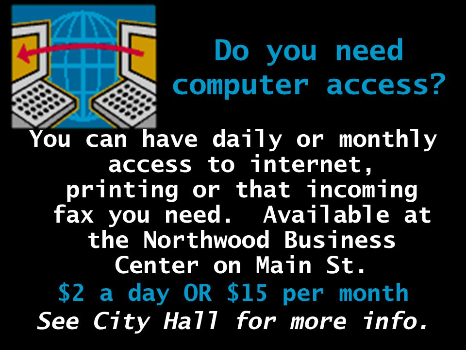 Do you need computer access