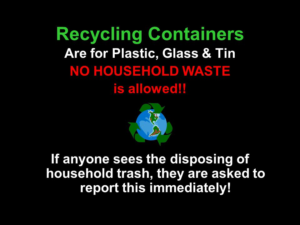 Are for Plastic, Glass & Tin