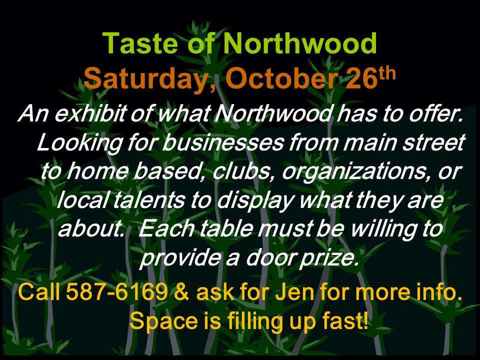 Taste of Northwood Saturday, October 26th