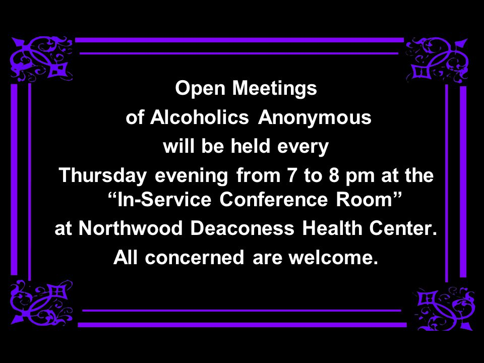 of Alcoholics Anonymous will be held every