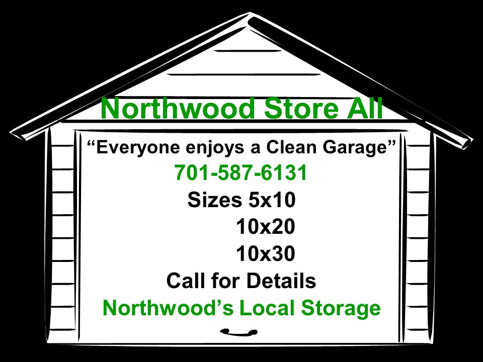 Everyone enjoys a Clean Garage Northwood's Local Storage