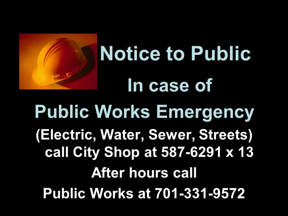 Notice to Public In case of Public Works Emergency