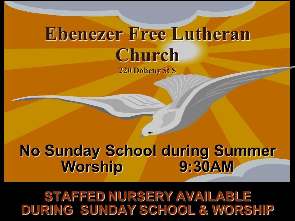 Ebenezer Free Lutheran Church 220 Doheny St S