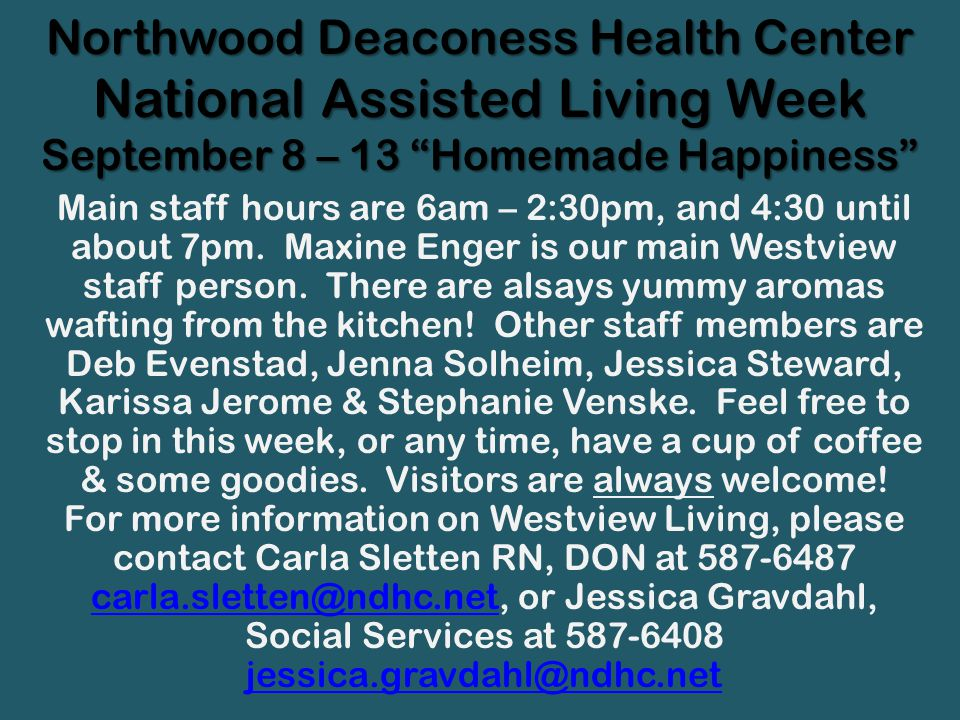 Northwood Deaconess Health Center National Assisted Living Week September 8 – 13 Homemade Happiness