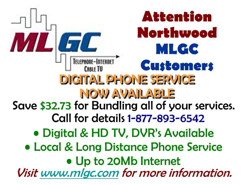 Attention Northwood MLGC Customers