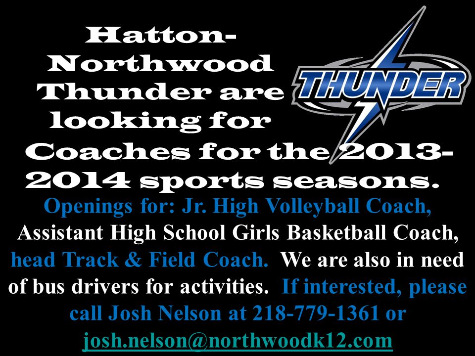 Hatton-Northwood Thunder are looking for