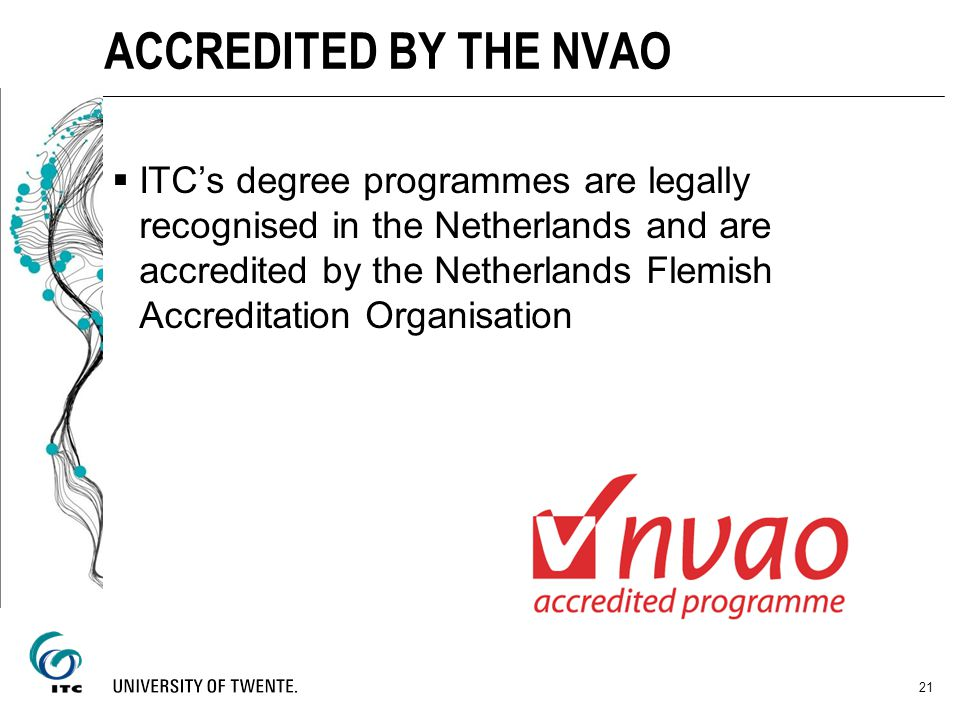 ACCREDITED BY THE NVAO