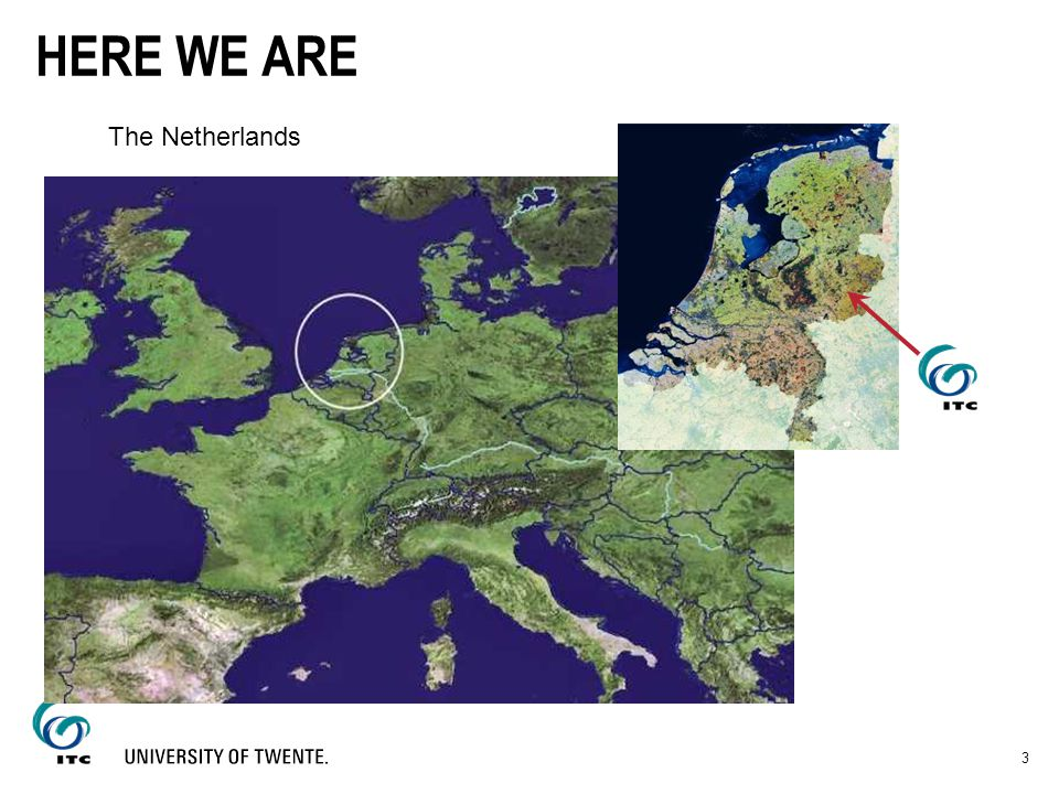 HERE WE ARE The Netherlands