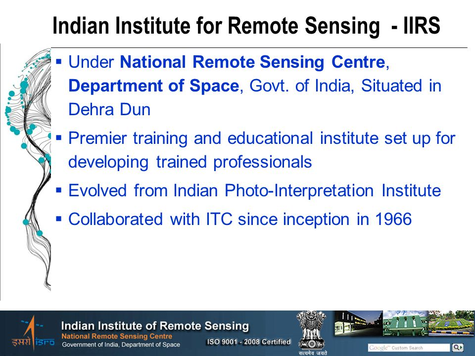 Indian Institute for Remote Sensing - IIRS