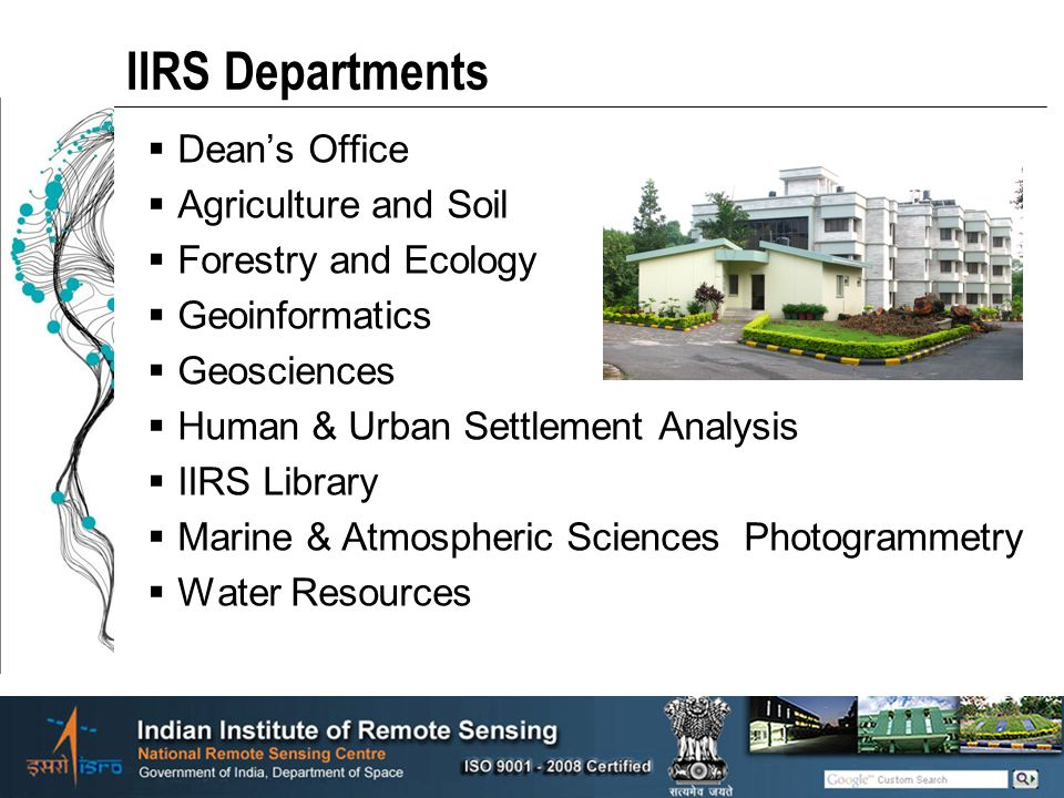 IIRS Departments Dean's Office Agriculture and Soil