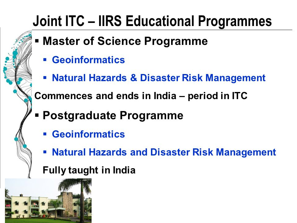 Joint ITC – IIRS Educational Programmes