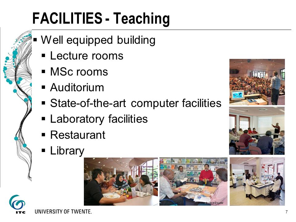 FACILITIES - Teaching Well equipped building Lecture rooms MSc rooms
