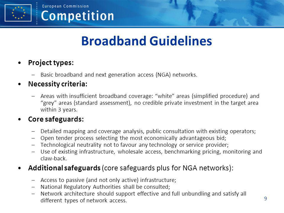 Broadband Guidelines Project types: Necessity criteria: