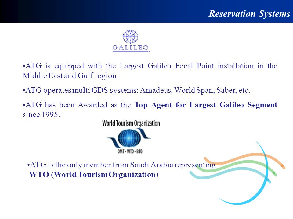 Reservation Systems ATG is equipped with the Largest Galileo Focal Point installation in the Middle East and Gulf region.