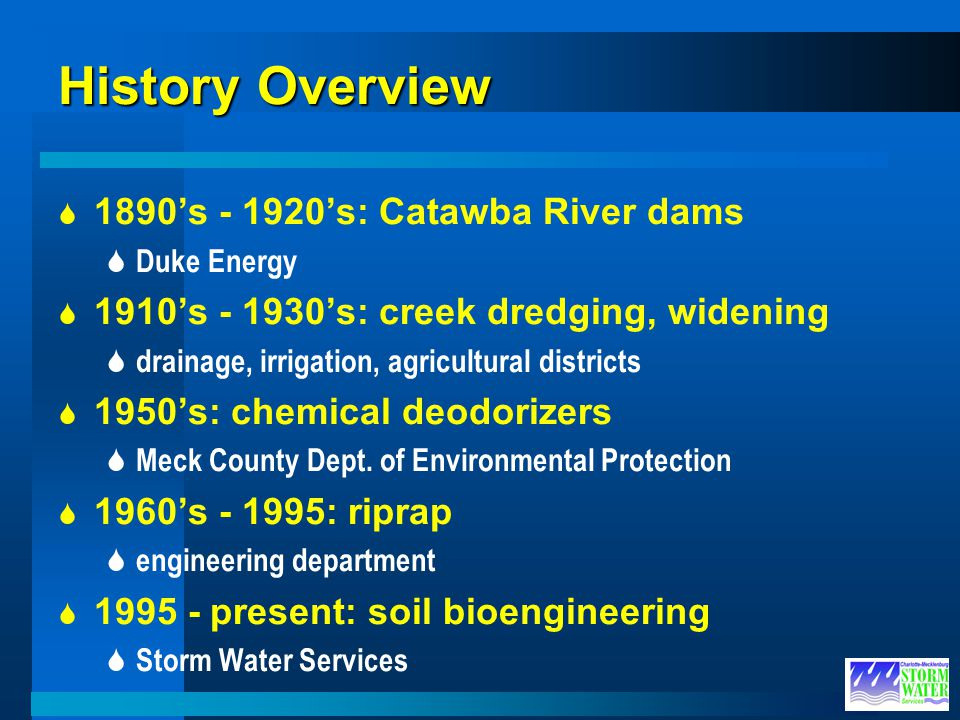 History Overview 1890's - 1920's: Catawba River dams