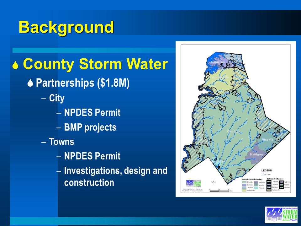 Background County Storm Water Partnerships ($1.8M) City NPDES Permit