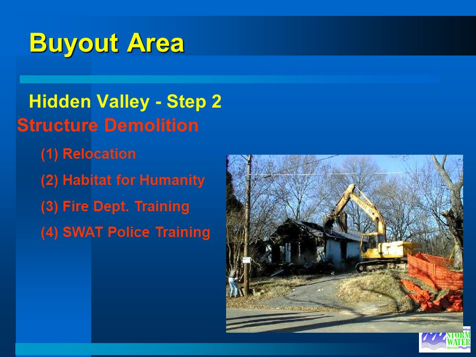 Buyout Area Hidden Valley - Step 2 Structure Demolition (1) Relocation