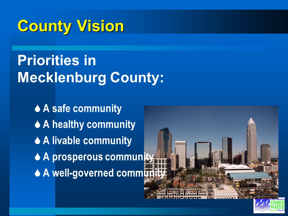 County Vision Priorities in Mecklenburg County: A safe community
