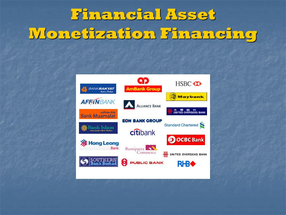 Financial Asset Monetization Financing