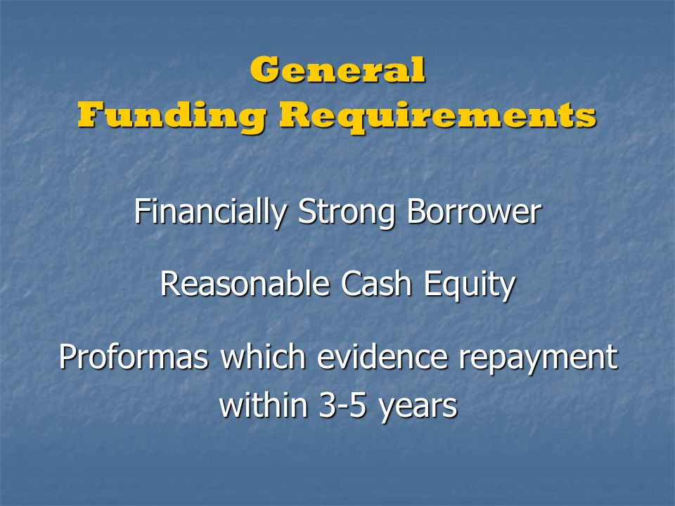 General Funding Requirements