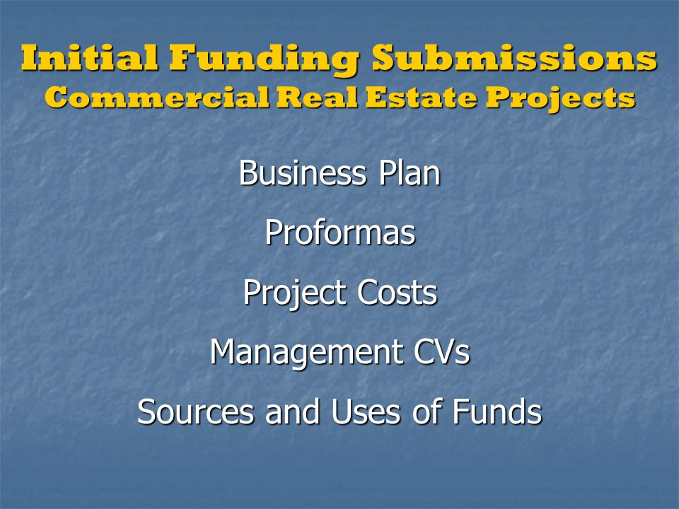 Initial Funding Submissions Commercial Real Estate Projects