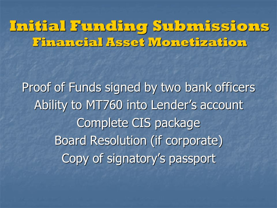 Initial Funding Submissions Financial Asset Monetization