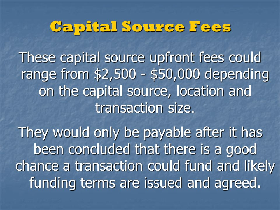 Capital Source Fees