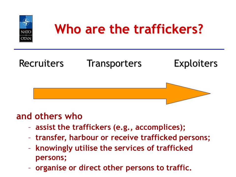 Who are the traffickers