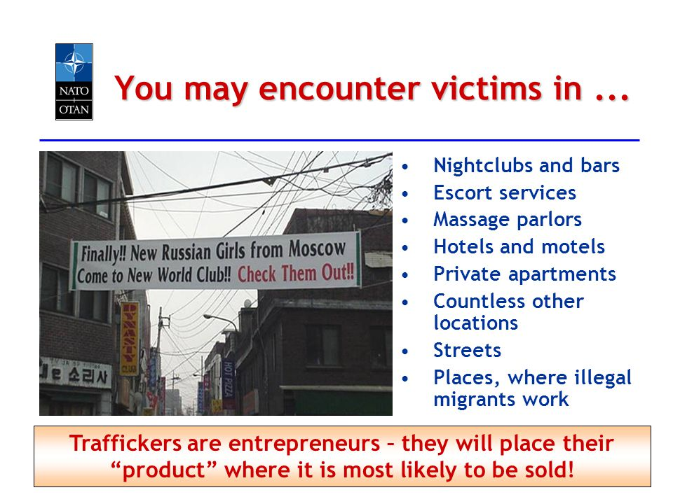 You may encounter victims in ...